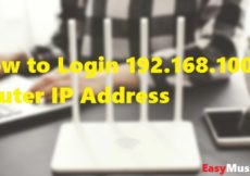 How to Login 192.168.100.1 Router IP Address